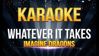 Imagine Dragons - Whatever It Takes KARAOKE
