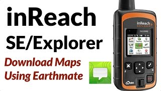 Garmin inReach SE / Explorer - How to Download Topo Maps On Your Smartphone Using Earthmate