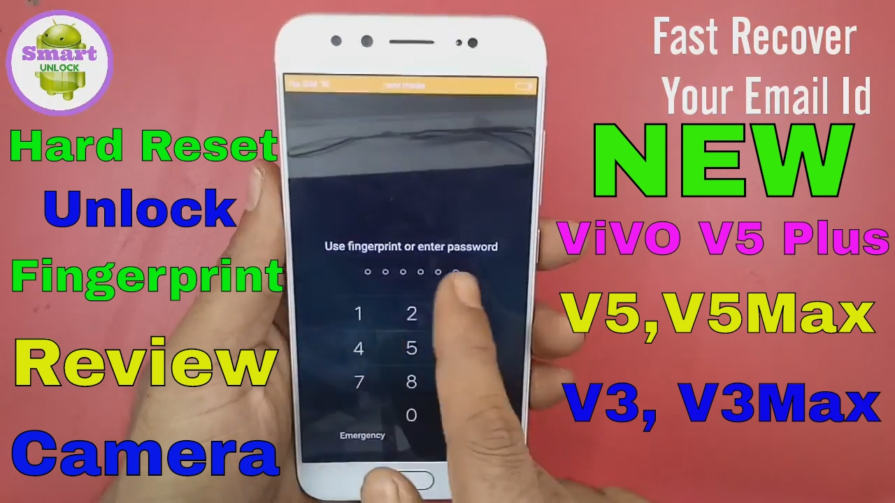 VIVO V5 Plus Hard Reset Fingerprint Pattern Unlock Solution