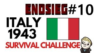 HoI4 - Endsieg - 1943 WW2 Italy - #10 One Step Forward, One step back, ONE FORWARD!