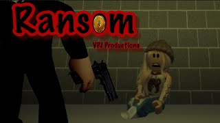 """Ransom""~~Roblox Full movie~~(BROOKHAVEN)~~VikingPrincessJazmin"