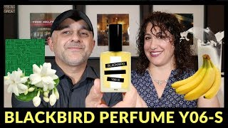Blackbird Perfume Y06-S Review + 2 Bottles WW Giveaway 🍌🍌🍌