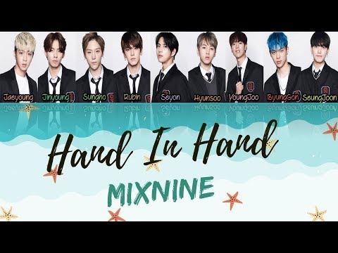 MIXNINE HAND IN HAND LYRICS (HAN/ROM/ENG)