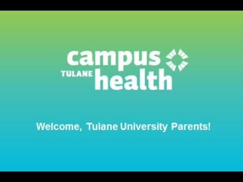 2017 Campus Health Tulane University Parent Programs Webinar