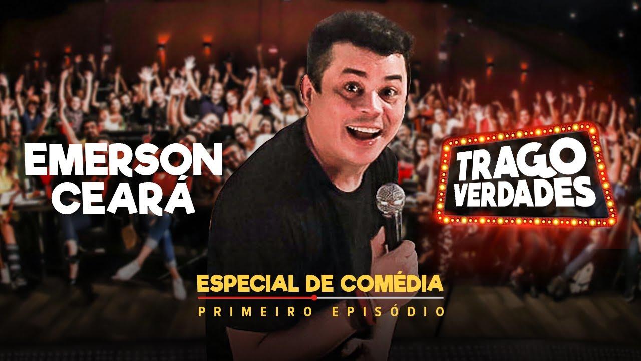 ESPECIAL DE COMÉDIA - TRAGO VERDADES com Emerson Ceará (Episódio 1)