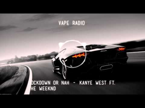 Lockdown Or Nah - Kanye West ft. The Weeknd (Bassed)