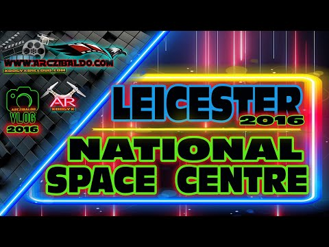 NATIONAL SPACE CENTRE - LEICESTER - UNITED KINGDOM