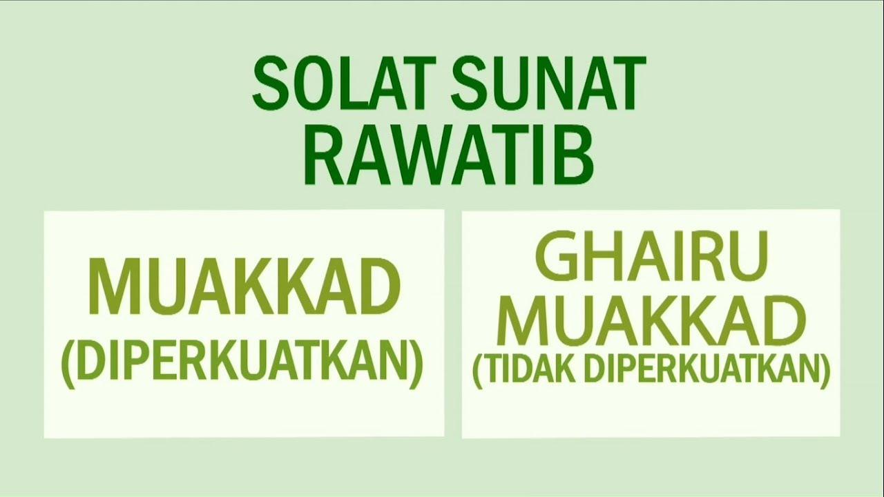 Solat Sunat Rawatib Qabliyyah Ba Diyyah Panduan Lengkap Rumi Aku Islam