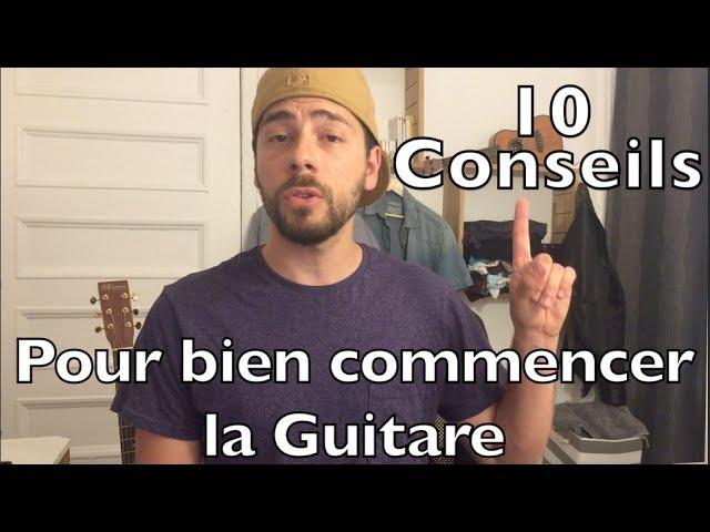 Voici 10 conseils pour bien commencer la guitare