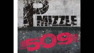 Download PMIZZLE 509 I dont know about yahh MP3 song and Music Video
