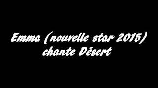 Emma (Nouvelle star 2015) - Désert thumbnail