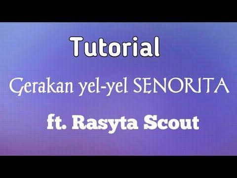 (SENORITA) Tutorial Gerakan yel-yel ft. Rasyta Scout