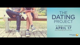 Video THE DATING PROJECT Official Trailer download MP3, 3GP, MP4, WEBM, AVI, FLV Oktober 2018