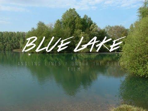 Blue Lake - A Week Carp Fishing In France