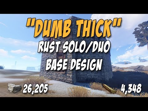 """Rust Solo or Duo Base Design! """"Dumb Thick"""" - 26,205 Stone, Hard to Raid, and Loot Rooms!"""