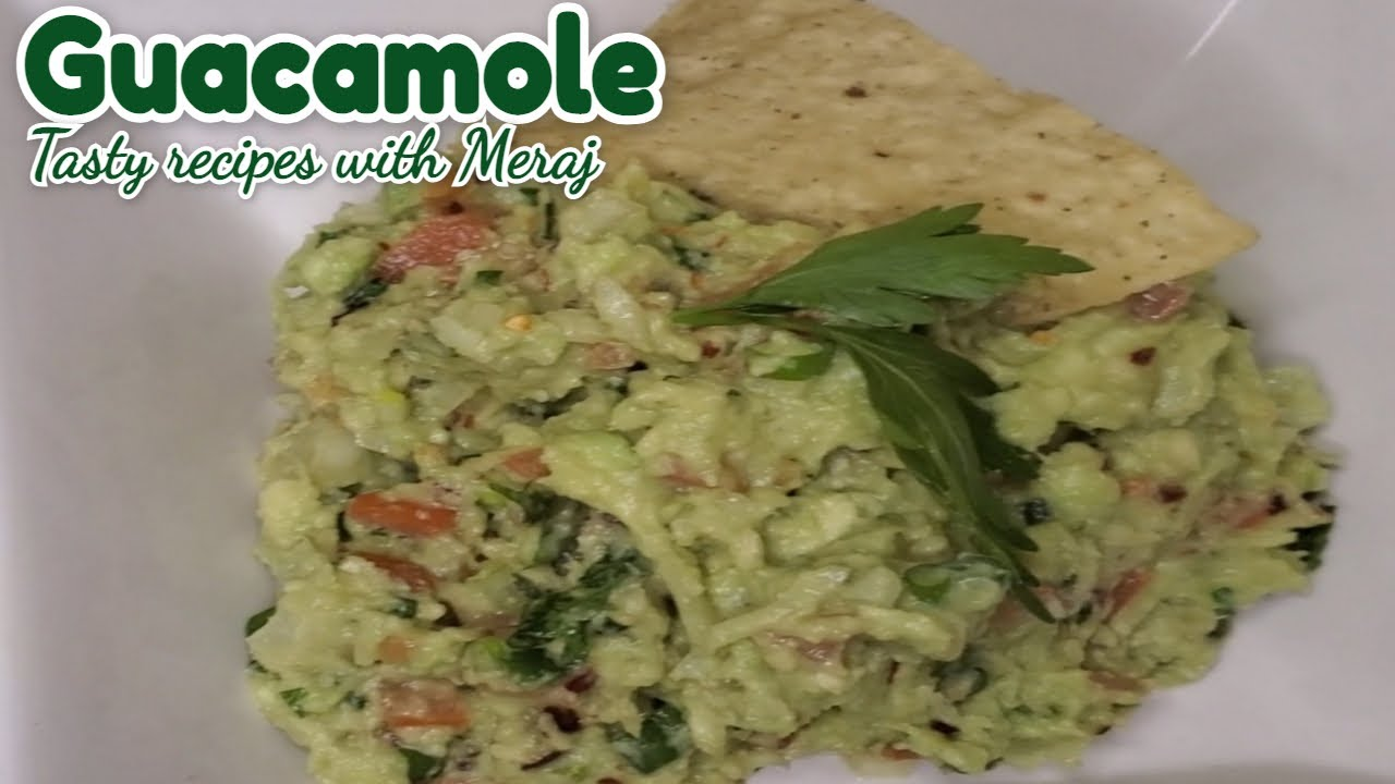 How To Make Fresh Homemade Guacamole Easy Guacamole Recipe Tasty Recipes With Meraj Youtube