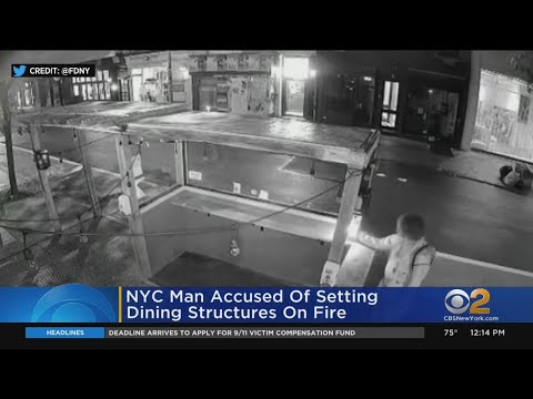 Man Accused Of Lighting New York City Outdoor Dining Structures On Fire