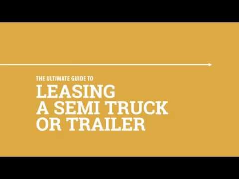 Leasing A Semi Truck Or Trailer