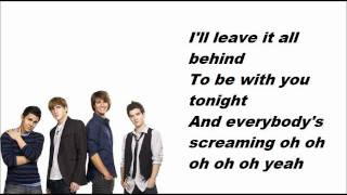Big Time Rush - Oh Yeah - Lyrics