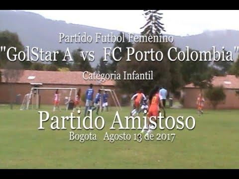 Gol Star infantil vrs FC Porto Colombia Partido Amistoso 13-08-2017 Primer Tiempo