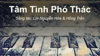 Tâm Tình Phó Thác - Lm Nguyễn Hòa & Hồng Trần
