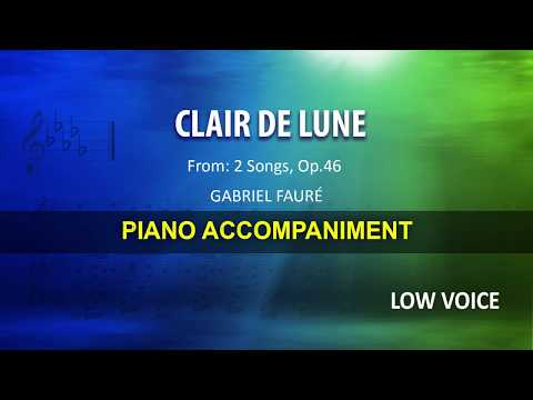 Clair de lune / Fauré: Karaoke + Score guide / Low Voice