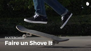 Trick : faire un Shove It | Skateboard