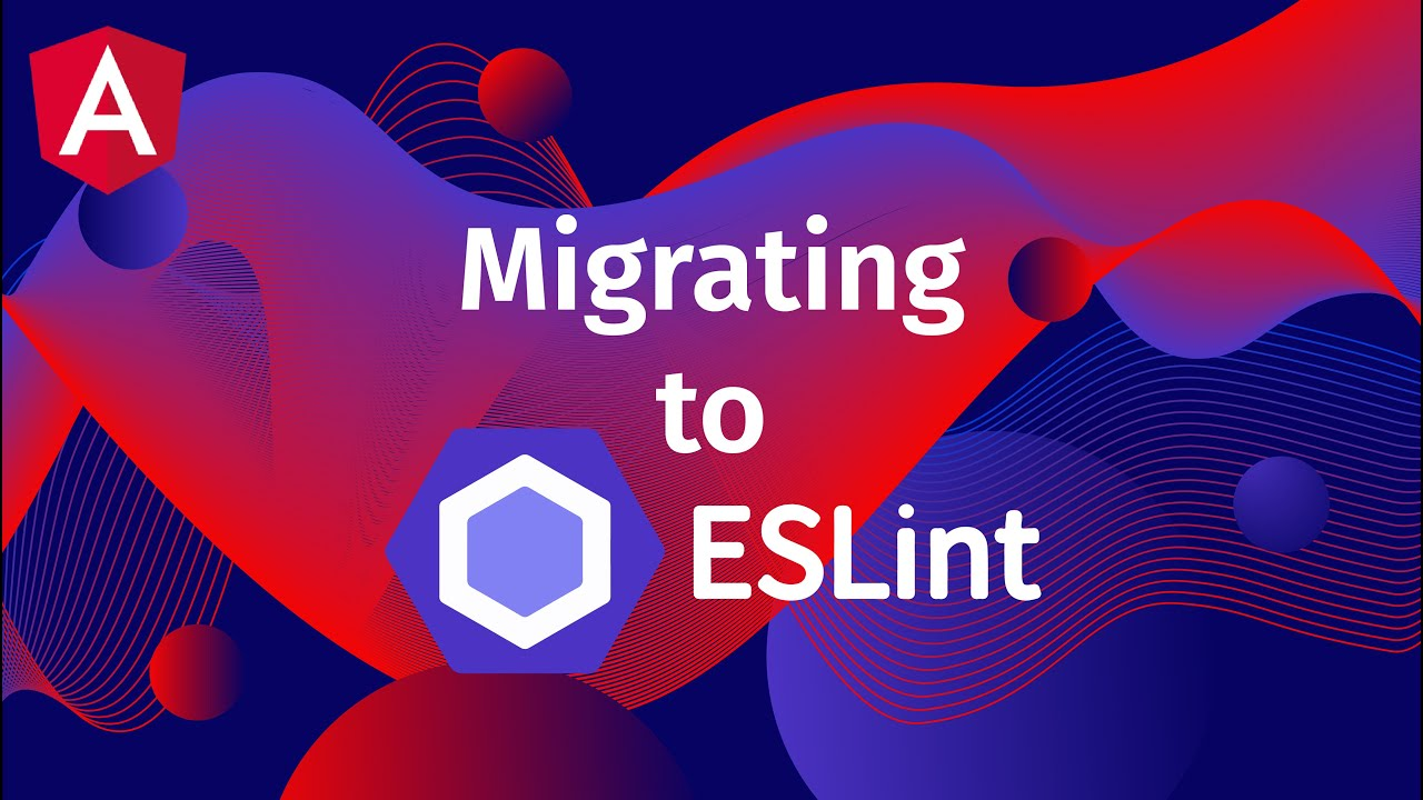 How to Migrate and Add ESLint to a New Project
