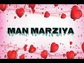Man marjiya || yaami gautam || whatsapp status || by friendship status