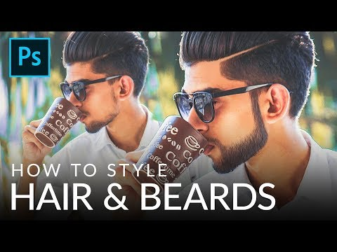 How to Style Hair & Beards in Photoshop CC 2018