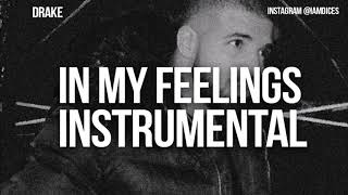 """Drake """"In My Feelings"""" Instrumental Prod. by Dices *FREE DL*"""