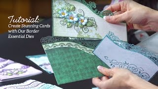 Quick Tips and Techniques with Border Essential Dies to Create Stunning Cards