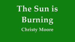 Watch Christy Moore The Sun Is Burning video