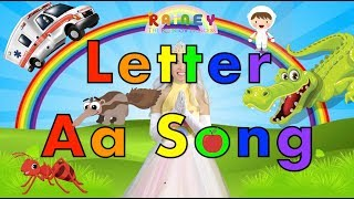 Letter A Song | A Letter Sound | Learn Phonics | Alphabet Songs For Kids | ABC Series with Rainey