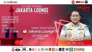 JAKARTA LOUNGE | Drs. ARIFIN M.A.P Kepala Satuan Polisi Pamong Praja Prov. DKI Jakarta