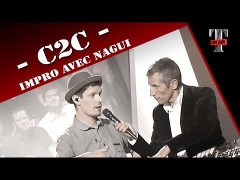 C2C - Impro avec Nagui   on TV Show TARATATA