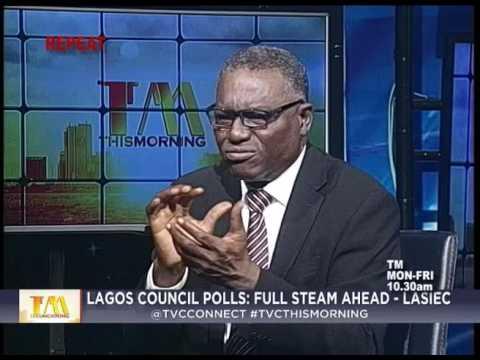 This Morning 17th July 2017 | Lagos Council Polls : Full Steam Ahead - LASIEC