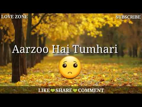 Hume Har Ghadi Aarzoo Hai Tumhari || Arijit Singh || Sad Romantic WhatsApp Status Video