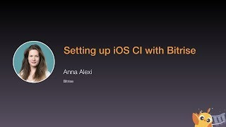 Continuous Integration for iOS with Bitrise - iOS Conf SG 2020
