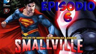 Cómic Smallville Temporada 11 - Capítulo 6 en Español