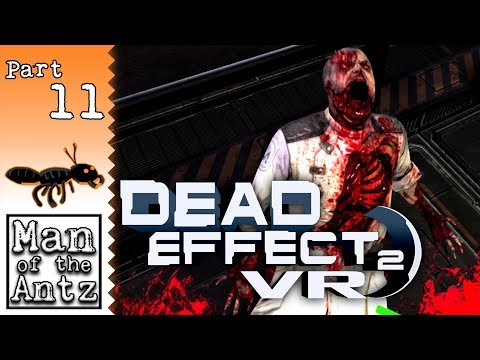 Face to face with Delta 13 | Dead Effect 2 VR on Oculus Rift - Part 11 |
