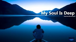My Soul Is Deep • Ethereal Deep House • Grau DJ