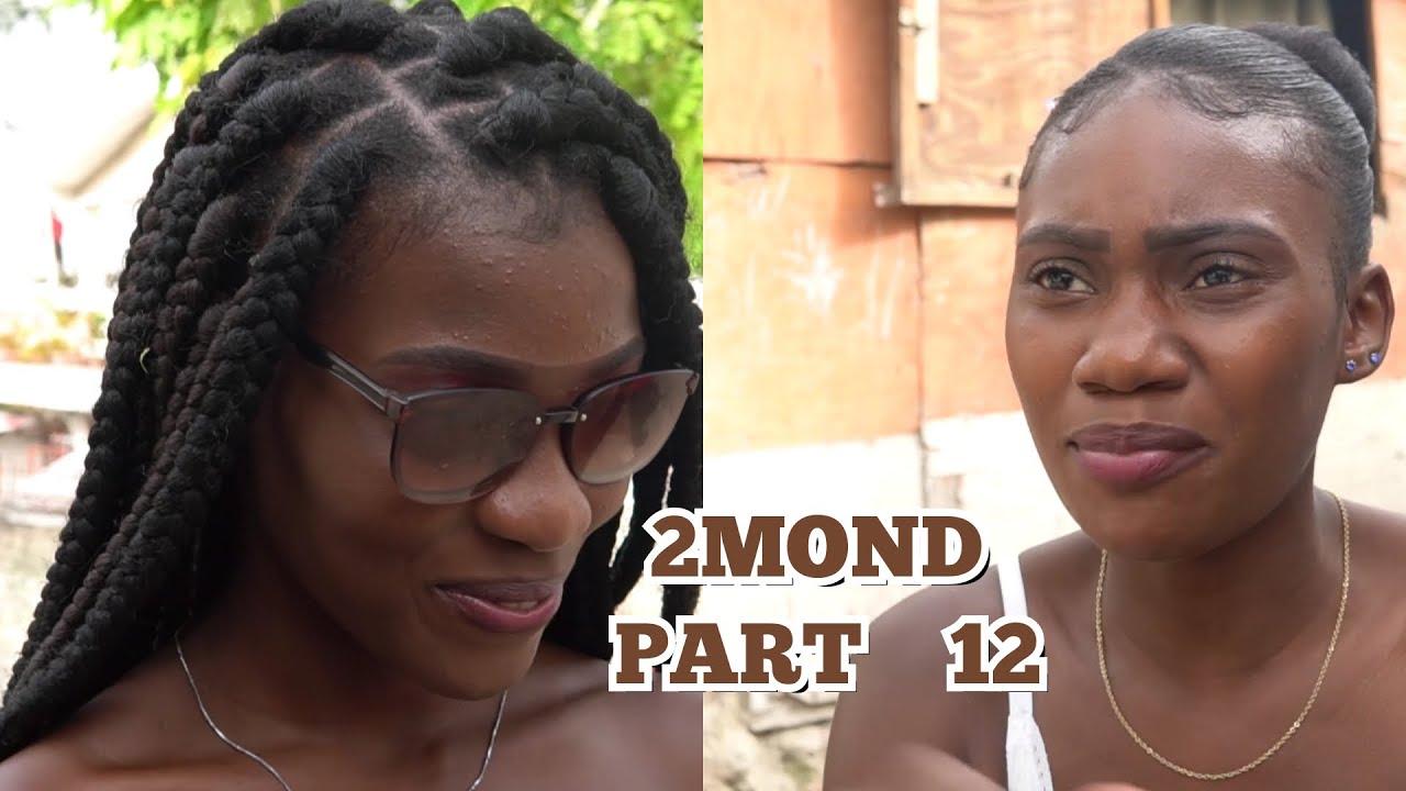 2MOND PART 12. NOU PRAL LAGE 2MOND LA POU OU RET BRRANCHE.