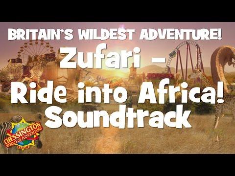 Chessington World of Adventures - Zufari - Ride into Africa! Soundtrack