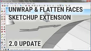 Unwrap and Flatten Faces SketchUp Extension (v.2.0)