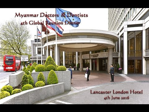 "4th Global ""Myanmar Doctors & Dentists Reunion"" Dinner Slideshow, London 4.6.16  (HD)"