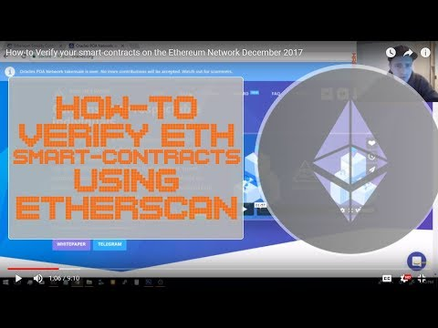 How-to Verify your smart-contracts on the Ethereum Network using Etherscan December 2017
