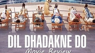 Dil Dhadakne Do - Full Movie Review in Hindi | Priyanka Chopra, Anushka Sharma, Ranveer Singh