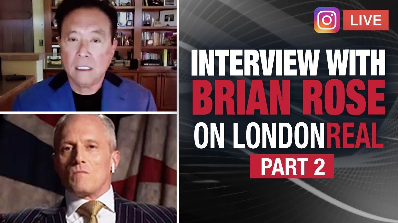Who is The Government Bailing Out? PART TWO - Robert Kiyosaki & Brian Rose @London Real