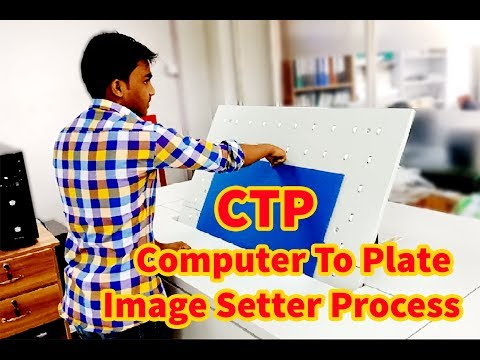 How To Create CTP Computer To Plate Image Setter Process All  Printing Maching